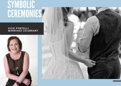 Symbolic Ceremonies – Vicki Portelli – Celebrant