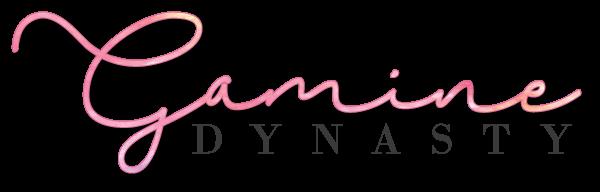 Gamine Dynasty